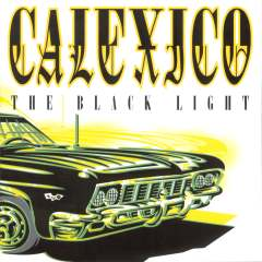 The Black Light - Calexico [1998] - 12.4 ko